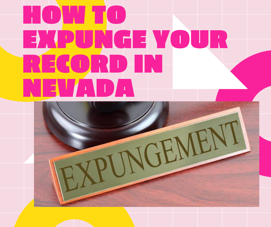 nevada expungement lawyer attorney las vegas