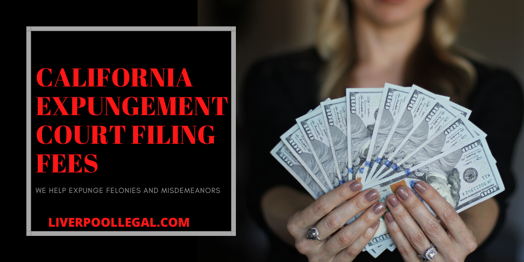 California expungement court filing fee costs broken down by county los angeles expungement lawyer can help you seal your record