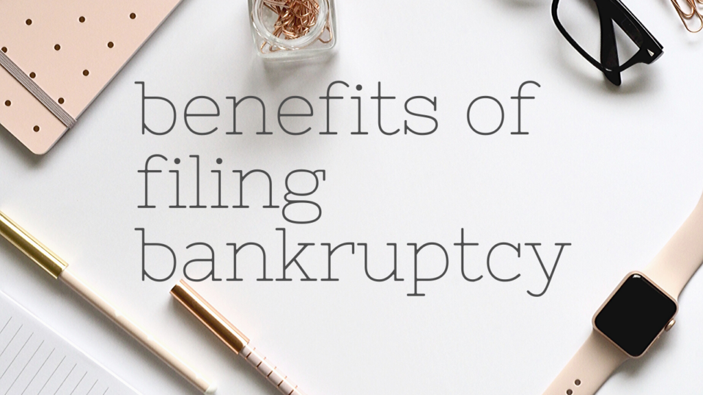 pros and cons of filing bankruptcy advantages and disadvantages chapter 7