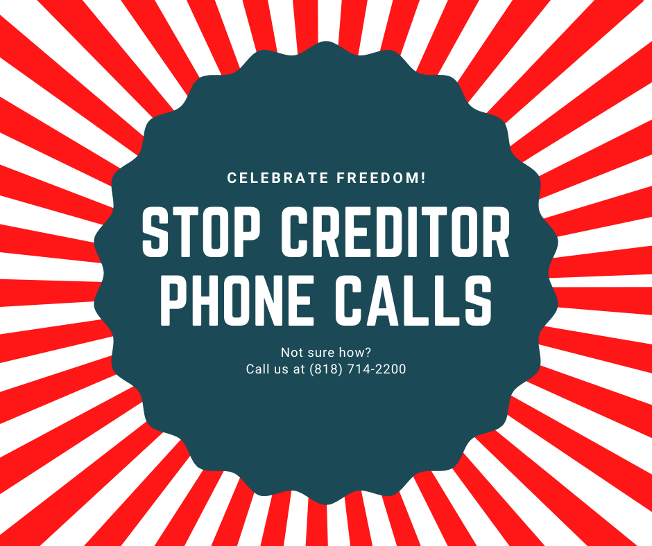 stop creditors from calling encino bankruptcy attorney lawyer collection calls bk chapter 7 attorneys lawyers