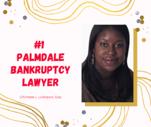 Palmdale bankruptcy attorney chapter 7 law firm lawyers near me