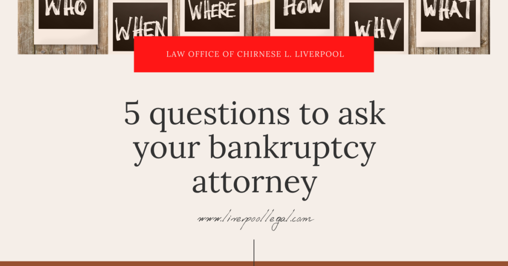 what questions to ask bankruptcy attorney